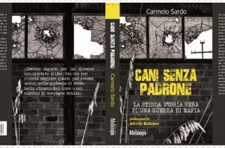"""In libreria dal 6 aprile il nuovo libro di Carmelo Sardo  """"Cani senza padrone."""